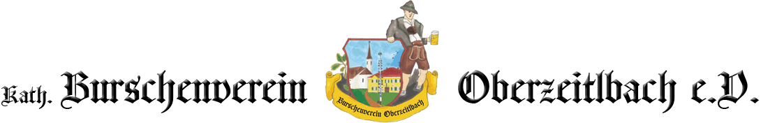 Kath. Burschenverein Oberzeitlbach e.V.